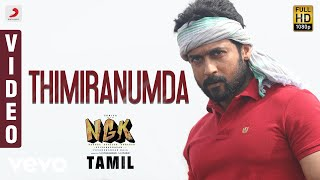 NGK - Thimiranumda Video | Suriya | Yuvan Shankar Raja | Selvaraghavan