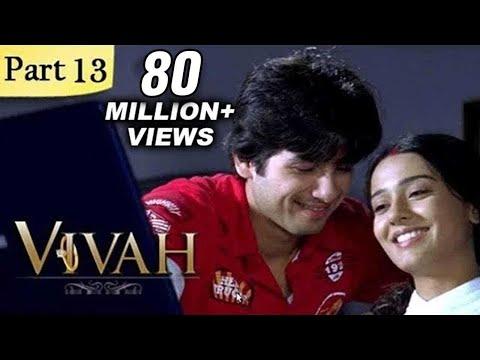Vivah Hindi Movie | (Part 13/14) | Shahid Kapoor, Amrita Rao | Romantic Bollywood Family Drama Movie
