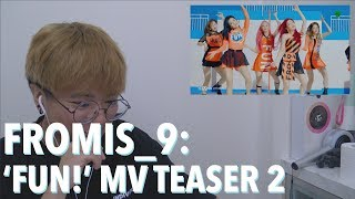 [FS:REACT] fromis_9 (프로미스나인) - 'FUN!' MV Teaser 2