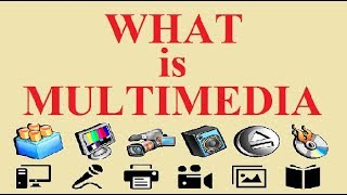 What is Multimedia | Multimedia Definition | Multimedia Communication