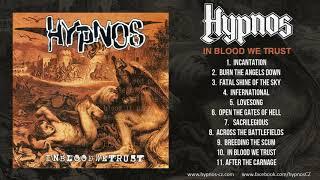 """HYPNOS """"IN BLOOD WE TRUST"""" (full Album 2000)"""