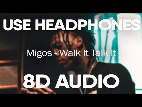 Migos (ft. Drake) – Walk It Talk It (8D AUDIO)