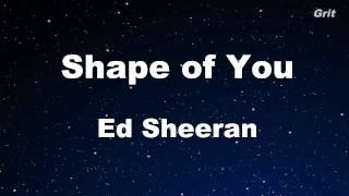 Shape of You - Ed Sheeran Karaoke 【No Guide Melody】 Instrumental