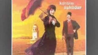 Üsküdar'a Gider Iken (Katibim)