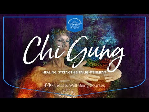 Chi Gung Diploma Course | Centre of Excellence | Transformative ...