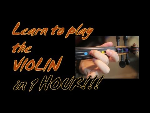Learn To Play The Violin in 1 (one) Hour!! YES - in one whole hour!!!