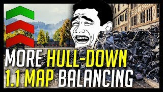 ► 1.1 Map Balancing, Hull-Down is King! - World of Tanks Update 1.1
