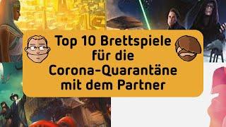 Top 10 Brettspiele für die Corona-Quarantäne mit dem Partner
