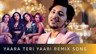 Yaara Teri Yaari Remix - Darshan Raval | DJ Akhil Talreja | Four More Shots Please! New Season 2020