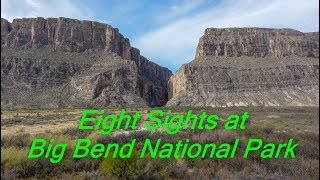 Eight Sights at Big Bend National Park