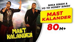 Mast Kalander  Mika Singh  YoYo Honey Singh  New Song