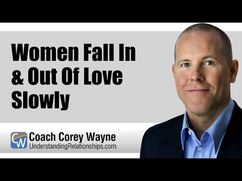 Women Fall In & Out Of Love Slowly 1