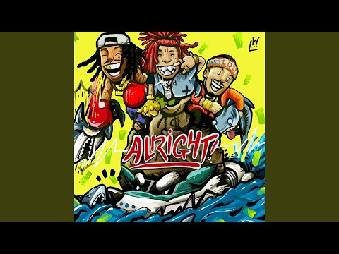 Alright (feat. Trippie Redd & Preme)