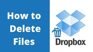 How to Delete Files From Dropbox 2021 | www.dropbox.com