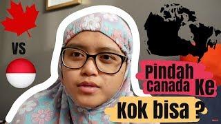 Bagaimana Cerita Saya Pindah Ke CANADA (how I Moved To CANADA) In Bahasa Indonesia