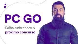 Concurso PC GO: Saiba tudo sobre o próximo concurso