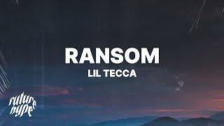 Lil Tecca   Ransom (Lyrics)