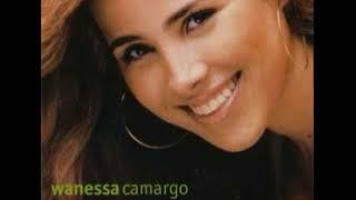 Wanessa Camargo - Primeiro Álbum - Completo