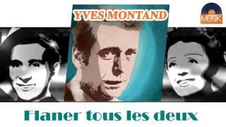 Yves Montand - Flaner tous les deux (HD) Officiel Seniors Musik