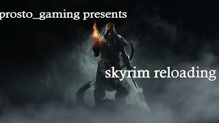 """TES: Skyrim Reloading. """" №2. Интересная боевая система."""""""