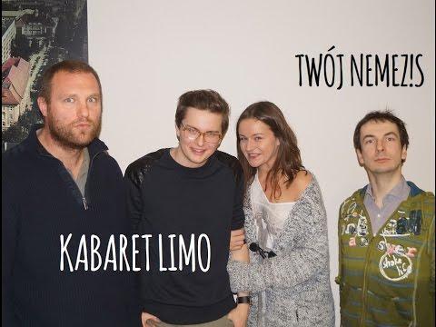 Kabaret Limo - Twój Nemezis