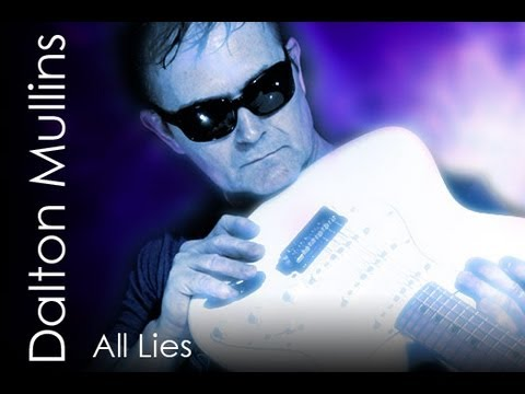 "Song called ""All Lies"" by Dalton Mullins on a Fender Stratocaster"