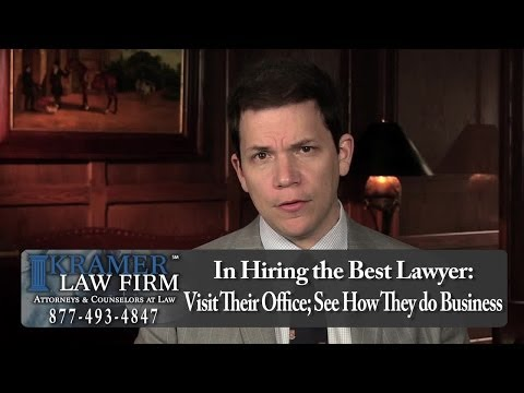Best Choices When Hiring the Right Attorney for Your Case-- Central FL Lawyer Steve Kramer Explains