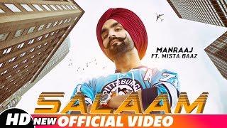 Salaam (Full Video) | Manraj ft Mista Baaz | Latest   - YouTube