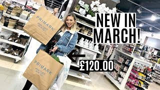 NEW IN PRIMARK MARCH 2019  I SPENT £120!! *SPRING COLLECTION*