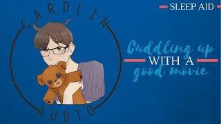 ASMR Roleplay: Cuddling Up With A Good Movie [Sleep Aid] [Having Trouble Sleeping?]