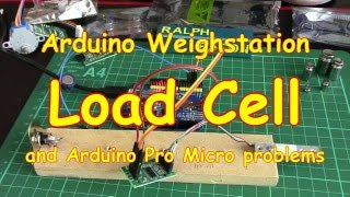 #31 Load Cell project (part 1) Arduino Micro problems plus postman deliveries