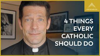 4 Essentials for Every Catholic