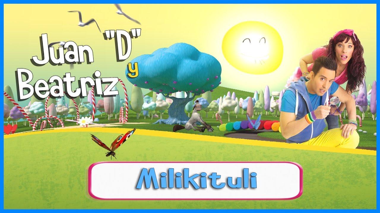Canciones Infantiles: Milikituli ♪♪