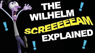 The Wilhelm Scream Explained