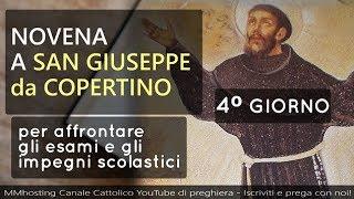 Novena A San Giuseppe Da Copertino   4 Giorno   San Giuseppe Uomo Sapiente, Prega Per Noi