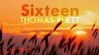Thomas Rhett   Sixteen (Lyric Video)