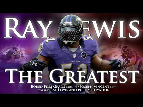 Ray Lewis – The Greatest