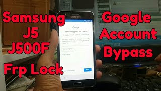 Samsung Galaxy J5 J500F - How to bypass Google account 6 0 1