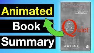 Quiet by Susan Cain Summary (Animated) | The Power of Introverts!