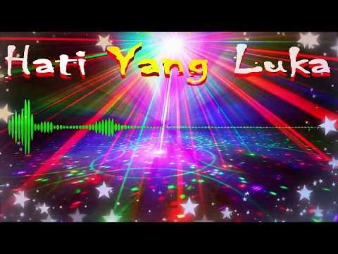Disco Remix Kenangan - Hati Yang Luka
