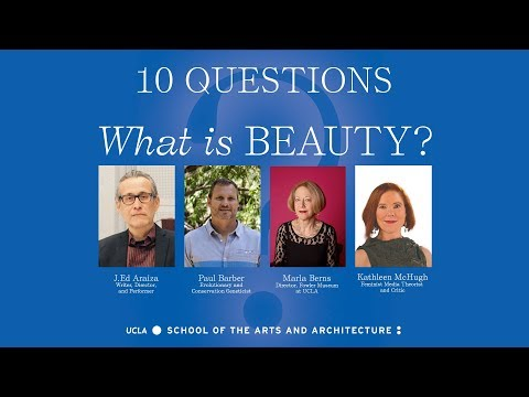 10 Questions — What Is BEAUTY?