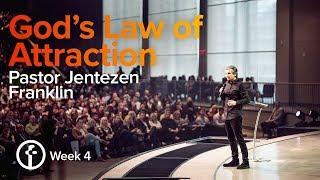 God's Law of Attraction  | Pastor Jentezen Franklin