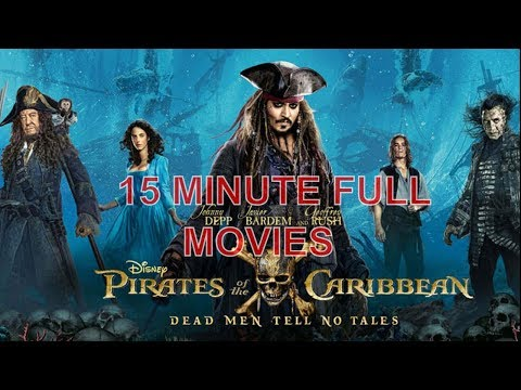 Pirates Of The Caribbean Dead Men Tell No Tales ❤️Full Movie In 15 Minute