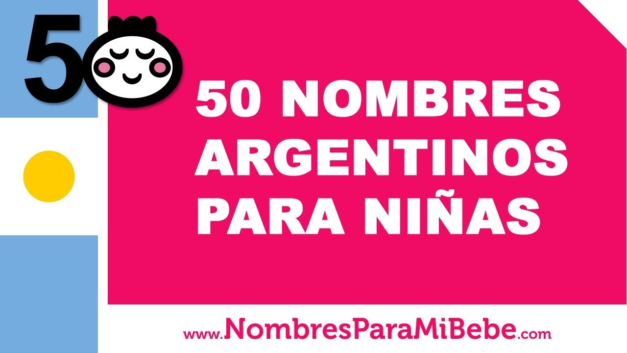 50 nombres argentinos para niñas - los mejores nombres de bebé - www.nombresparamibebe.com
