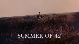 """Michel Legrand - The Summer Knows (End Title Theme From """"Summer Of '42"""")"""
