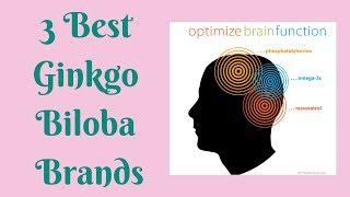 3 Best Ginkgo Biloba Brands