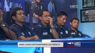 NET JATIM  AREMA CRONUS BERTRANSFORMASI JADI AREMA FC