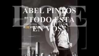 ABEL PINTOS - TODO ESTA EN VOS - (con letra)
