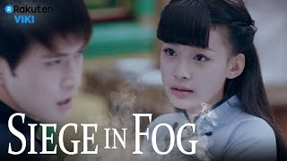 Siege in Fog - EP2 | Only You [Eng Sub]