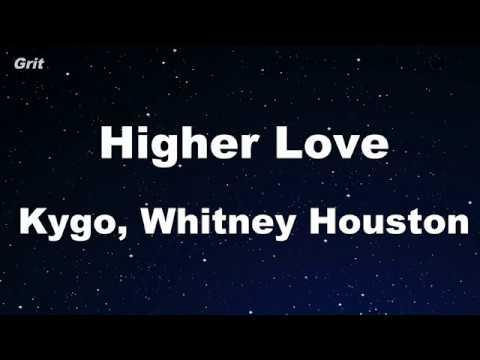 Higher Love - Kygo, Whitney Houston Karaoke 【No Guide Melody】 Instrumental